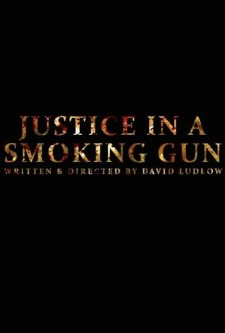 Justice in a Smoking Gun