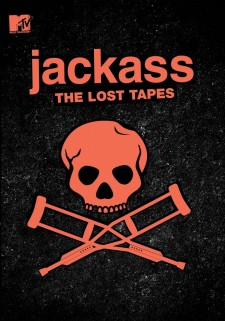 Jackass : The Lost Tapes