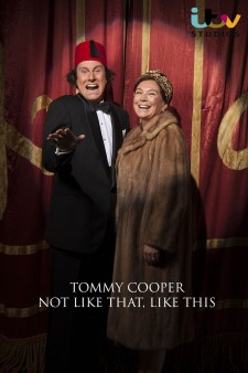 Tommy Cooper: Not Like That, Like This