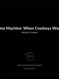 Time Machine: When Cowboys Were King