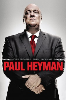 Affiche du film Ladies and Gentlemen, My Name Is Paul Heyman