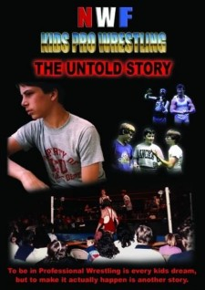 Affiche du film NWF Kids Pro Wrestling: The Untold Story