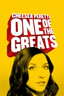 Affiche du film Chelsea Peretti: One of the Greats