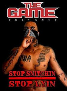affiche du film The Game - Stop Snitchin Stop Lyin