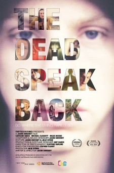Affiche du film The Dead Speak Back