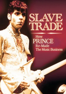 Affiche du film Slave Trade: How Prince Remade the Music Business