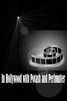 In Hollywood with Potash and Perlmutter