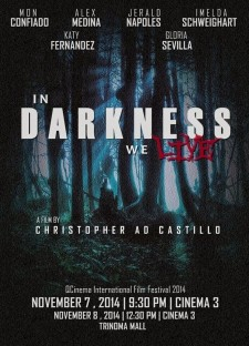 affiche du film In Darkness We Live