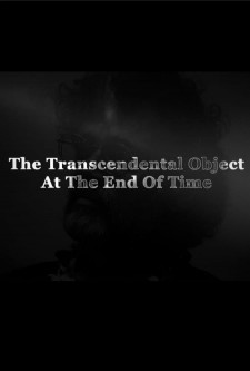 The Transcendental Object at the End of Time