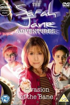 The Sarah Jane Adventures: Invasion of the Bane