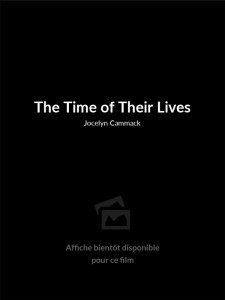 Affiche du film The Time of Their Lives