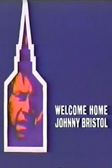 Welcome Home, Johnny Bristol