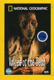 Affiche du film National Geographic Ancient Graves: Voices of the Dead