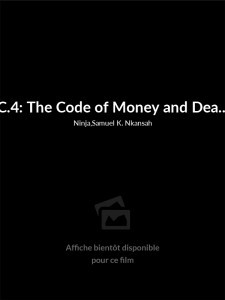 Affiche du film C.4: The Code of Money and Death