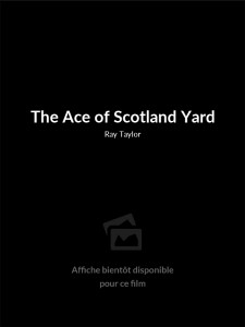 The Ace of Scotland Yard