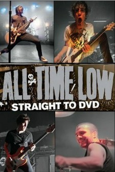 Affiche du film All Time Low: Straight to DVD