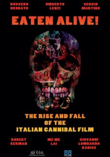 Affiche du film Eaten Alive! The Rise and Fall of the Italian Cannibal Film