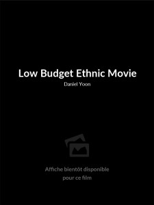 Low Budget Ethnic Movie