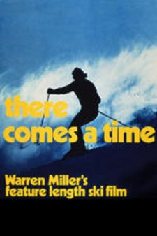 Affiche du film Warren Miller's There Comes a Time