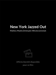 Affiche du film New York Jazzed Out