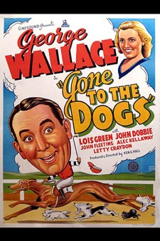 Affiche du film Gone to the Dogs