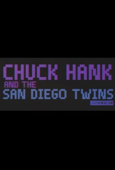 Affiche du film Chuck Hank and the San Diego Twins