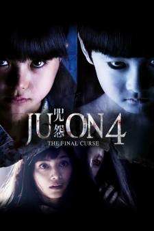 Affiche du film Ju-On: The Final Curse