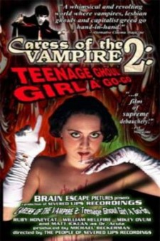 Affiche du film Caress of the Vampire 2: Teenage Ghoul Girl A Go-Go