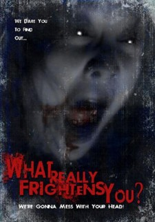Affiche du film What Really Frightens You?