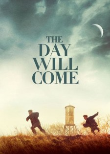 Affiche du film The Day Will Come