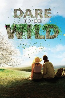 Affiche du film Dare to Be Wild