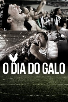 Affiche du film O Dia do Galo