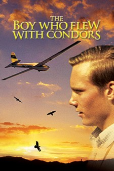 Affiche du film The Boy Who Flew with Condors