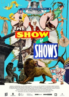 Affiche du film The Show of Shows: 100 Years of Vaudeville, Circuses and Carnivals
