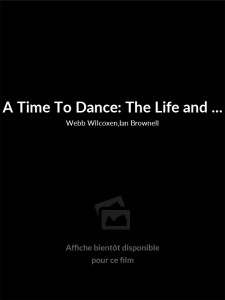 Affiche du film A Time To Dance: The Life and Work of Norma Canner