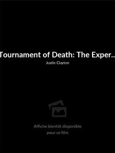 Tournament of Death: The Experience