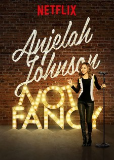 Affiche du film Anjelah Johnson: Not Fancy