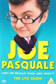 Affiche du film Joe Pasquale: Does He Really Talk Like That? The Live Show
