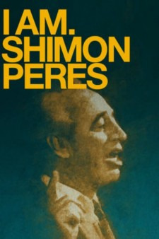 Affiche du film I Am. Shimon Peres
