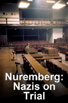 Nuremberg: Nazis on Trial
