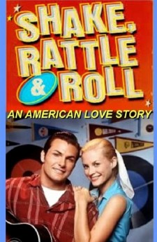 Affiche du film Shake, Rattle and Roll: An American Love Story