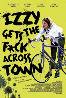 Affiche du film Izzy Gets the F*ck Across Town