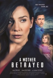 A Mother Betrayed