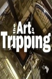 The Art of Tripping