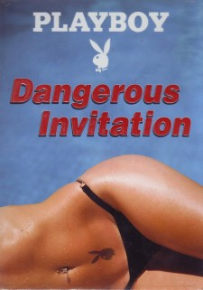 Dangerous Invitation