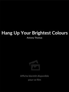 Hang Up Your Brightest Colours