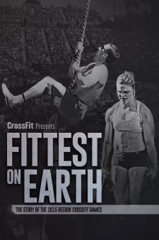 Affiche du film Fittest On Earth (The Story of the 2015 Reebok CrossFit Games)