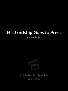 Affiche du film His Lordship Goes to Press