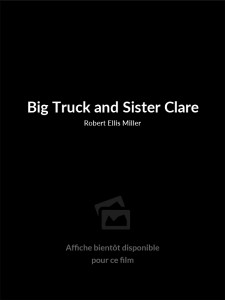 Big Truck and Sister Clare
