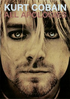 All Apologies: Kurt Cobain 10 Years On